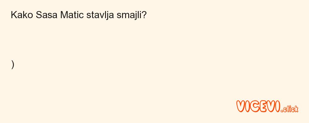 Kako Sasa Matic stavlja smajli?